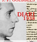 Una introduzione al nuovo monografico: Diario 1938 (J. P. Goebbels)