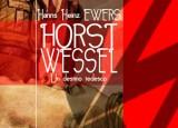 Horst Wessel. Un destino tedesco [disponibile da oggi]
