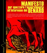 Nuova uscita editoriale: Manifesto per spezzare l'asservimento all'interesse del denaro